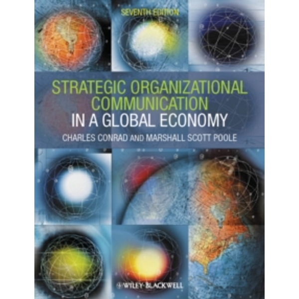 Strategic Organizational Communication : In a Global Economy