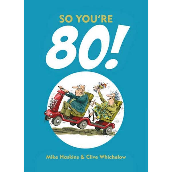 So You're 80!  Hardback 2013