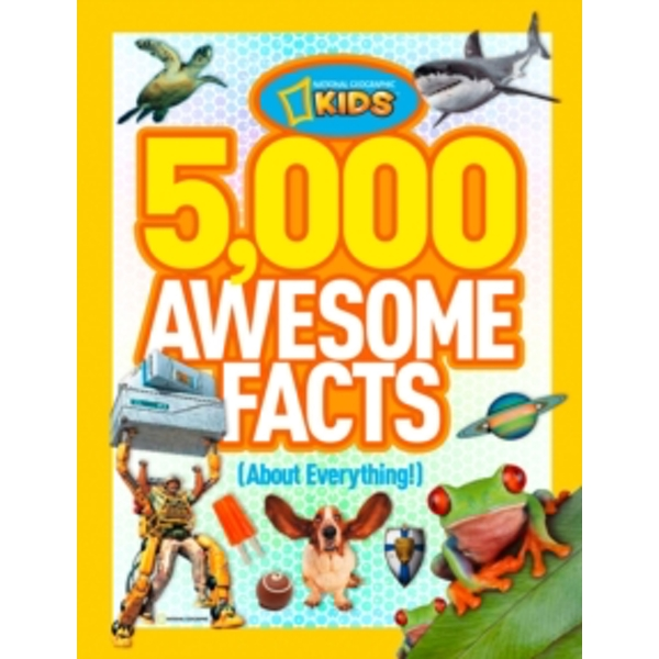 5,000 Awesome Facts (About Everything!) (5,000 Awesome Facts ) by National Geographic Kids (Hardback, 2012)