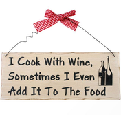I Cook With Wine Hanging Sign