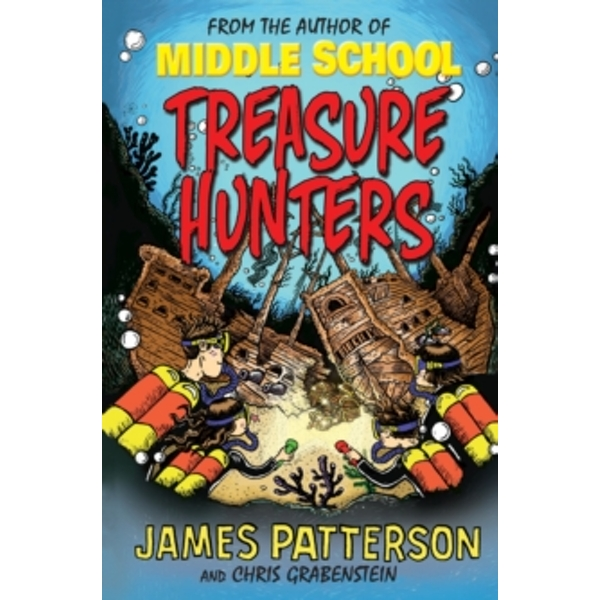 Treasure Hunters by James Patterson (Paperback, 2014)