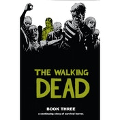 The Walking Dead Book 3 by Robert Kirkman (Hardback, 2007)