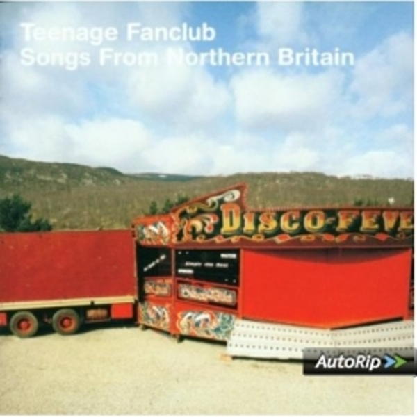 Teenage Fanclub - Songs From Northern Britain CD