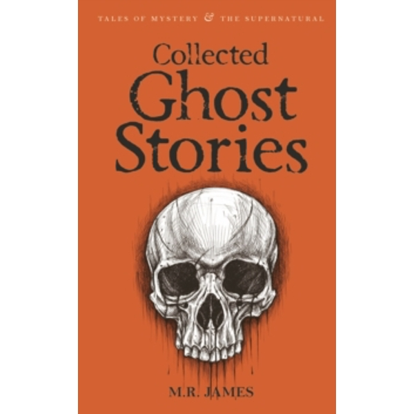 Collected Ghost Stories by M. R. James (Paperback, 2007)
