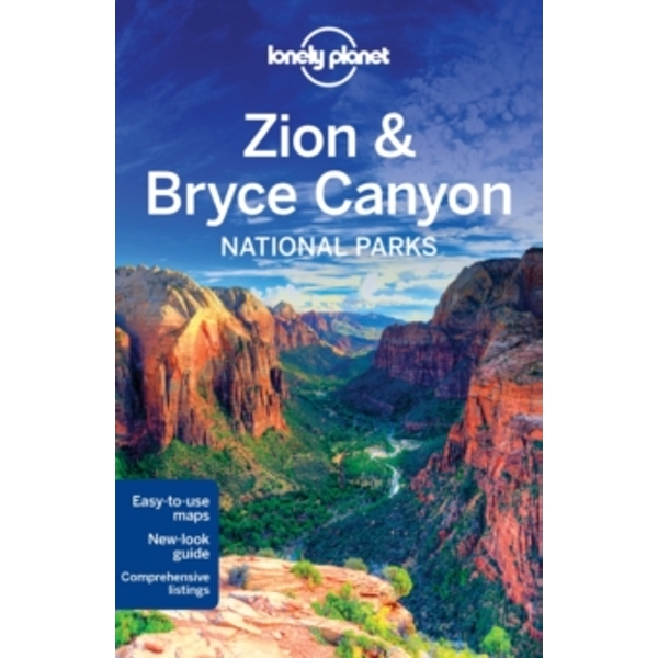 Lonely Planet Zion & Bryce Canyon National Parks by Lonely Planet, Carolyn McCarthy, Christopher Pitts, Greg Benchwick (Paperback, 2016)