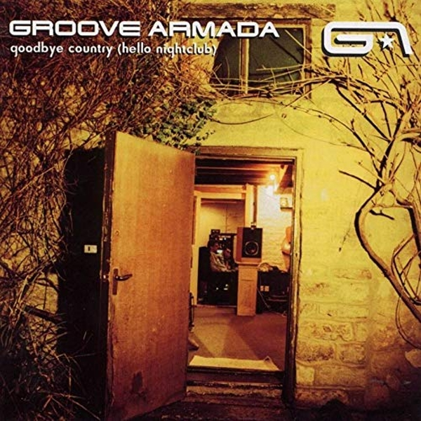 Groove Armada - Goodbye Country (Hello Nightclub) Vinyl