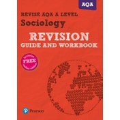 Revise AQA A level Sociology Revision Guide and Workbook: (with free online edition) by Steve Chapman (Mixed media product, 2017)