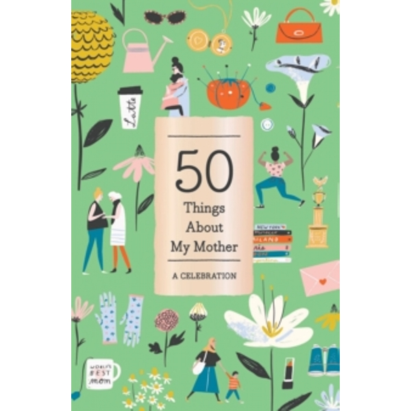 50 Things About My Mother (Fill-in Gift Book) : A Celebration