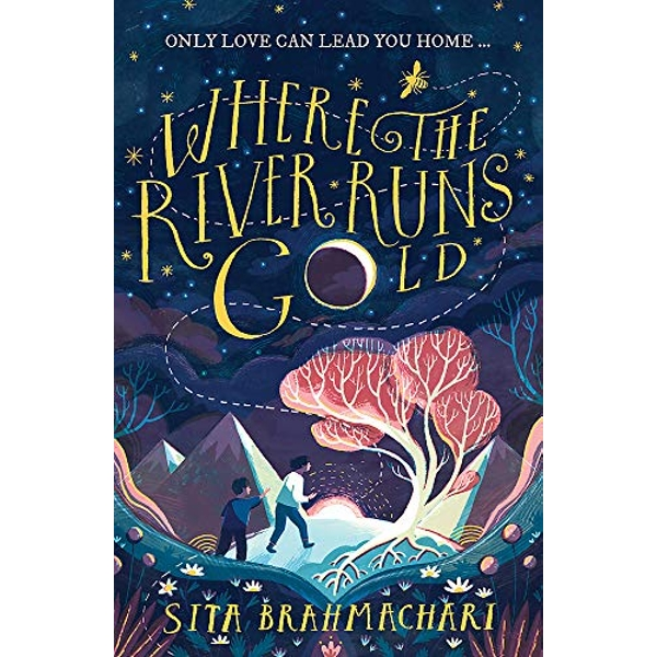 Where the River Runs Gold   Paperback / softback 2019