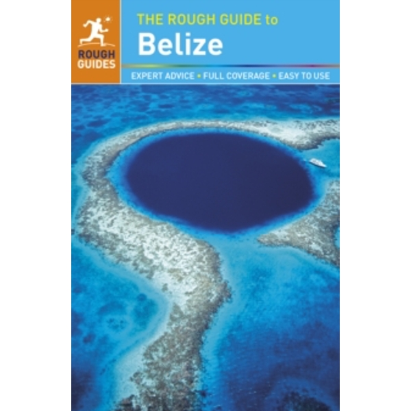 The Rough Guide to Belize by Rough Guides (Paperback, 2014)