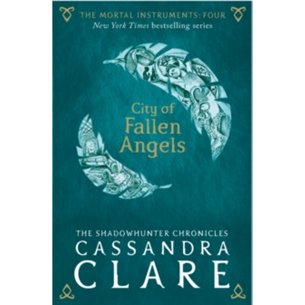 The Mortal Instruments 4: City of Fallen Angels by Cassandra Clare (Paperback, 2015)