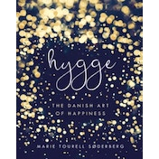 Hygge : The Danish Art of Happiness