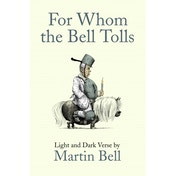 For Whom the Bell Tolls : Light and Dark Verse