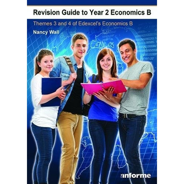 Revision Guide to Year 2 Economics B: Themes 3 & 4 of Edexcel's Economics B by Nancy Wall (Paperback, 2017)