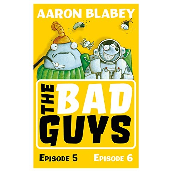 The Bad Guys: Episode 5&6  Paperback / softback 2018