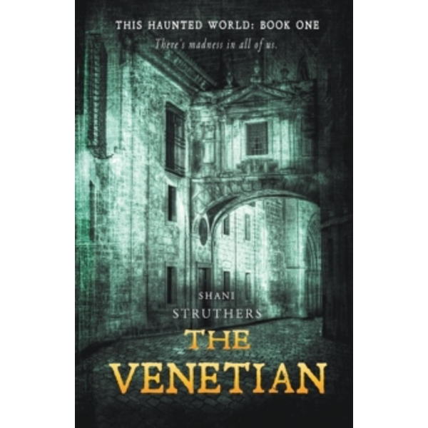 The Venetian : This Haunted World Book 1 : 1