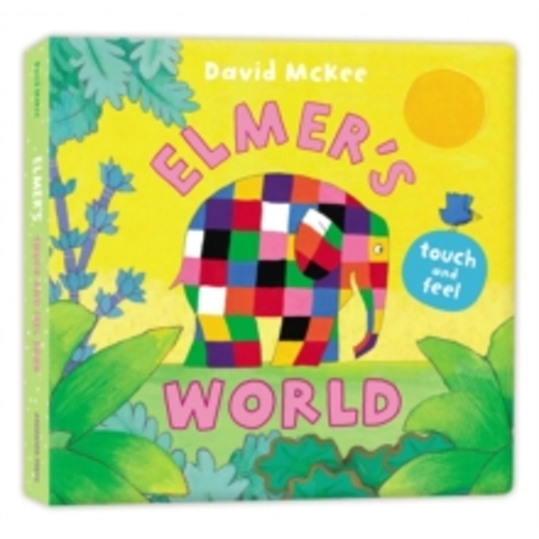 Elmer's Touch and Feel World by David McKee (Board book, 2016)