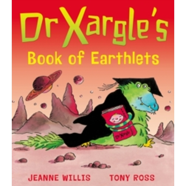 Dr Xargle's Book of Earthlets by Jeanne Willis (Paperback, 2011)