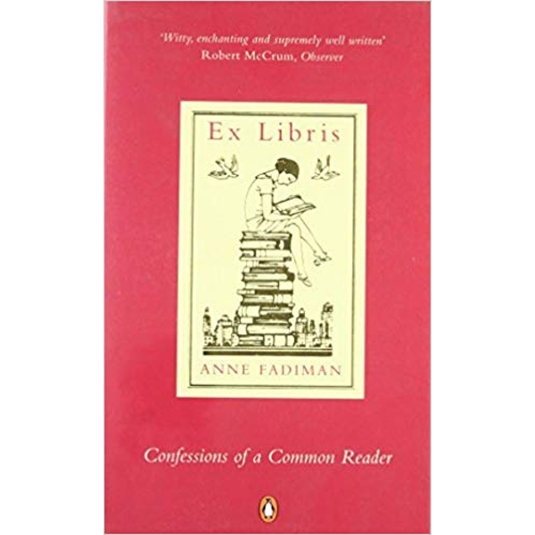 Ex Libris: Confessions of a Common Reader Paperback