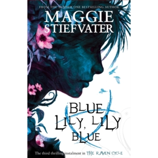 Blue Lily, Lily Blue by Maggie Stiefvater (Paperback, 2014)