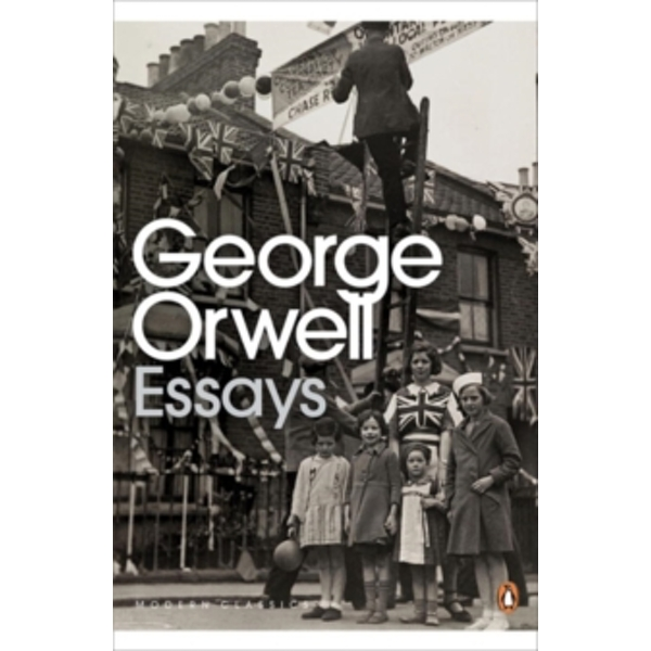 Essays by George Orwell (Paperback, 2000)