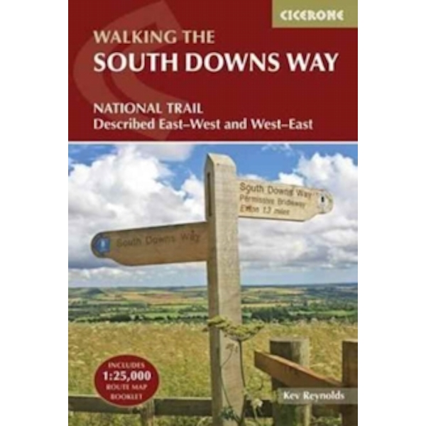 The South Downs Way : Winchester to Eastbourne, described in both directions