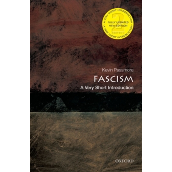 Fascism: A Very Short Introduction by Kevin Passmore (Paperback, 2014)