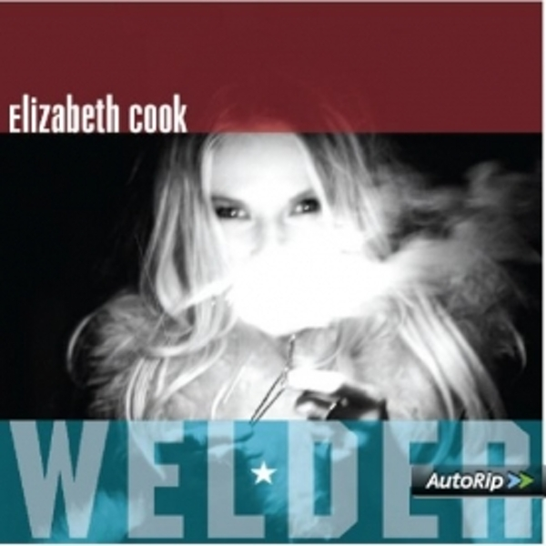 Elizabeth Cook - Welder CD