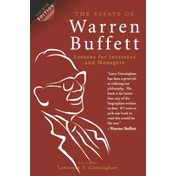 The Essays of Warren Buffett, 4th Edition: Lessons for Investors and Managers by Lawrence A. Cunningham (Paperback, 2013)