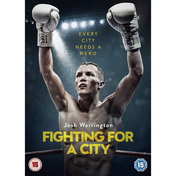 Josh Warrington: Fighting For A City DVD