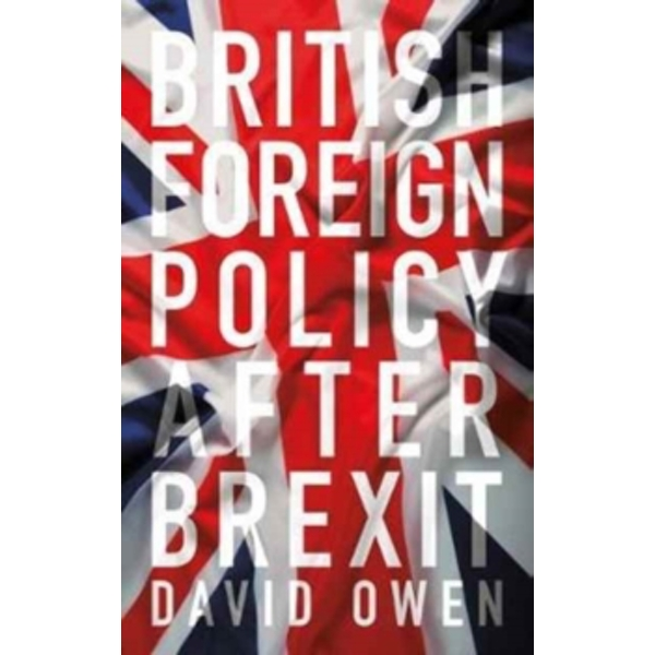 British Foreign Policy After Brexit