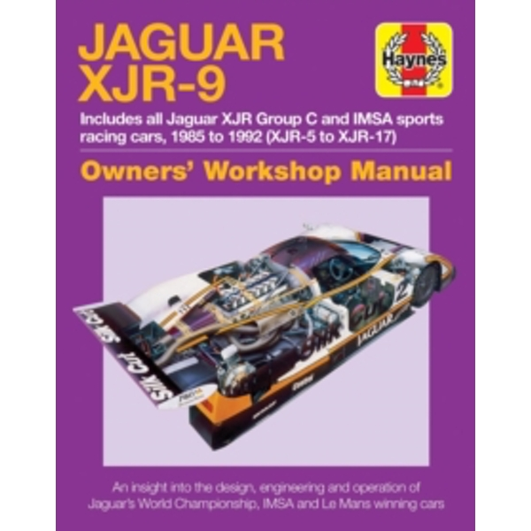 Jaguar XJR-9 Owners Workshop Manual : 1985 to 1992