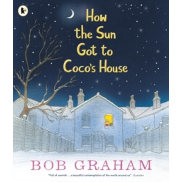 How the Sun Got to Coco's House