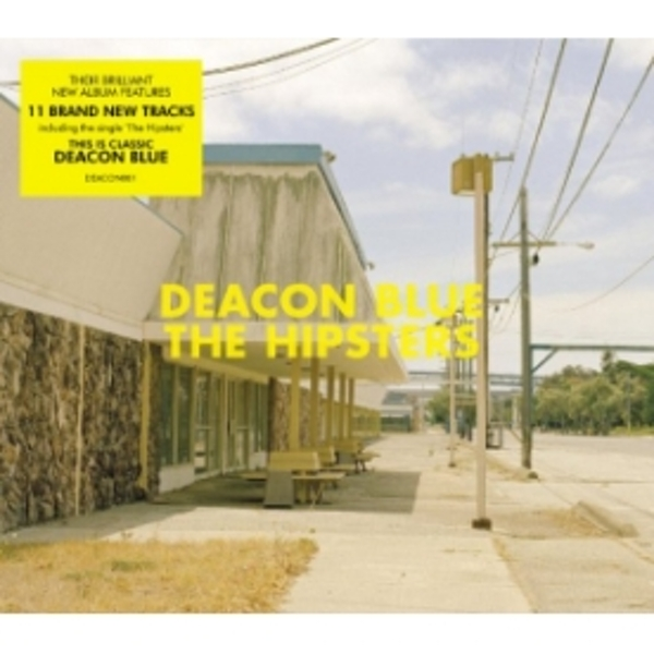 Deacon Blue The Hipsters CD