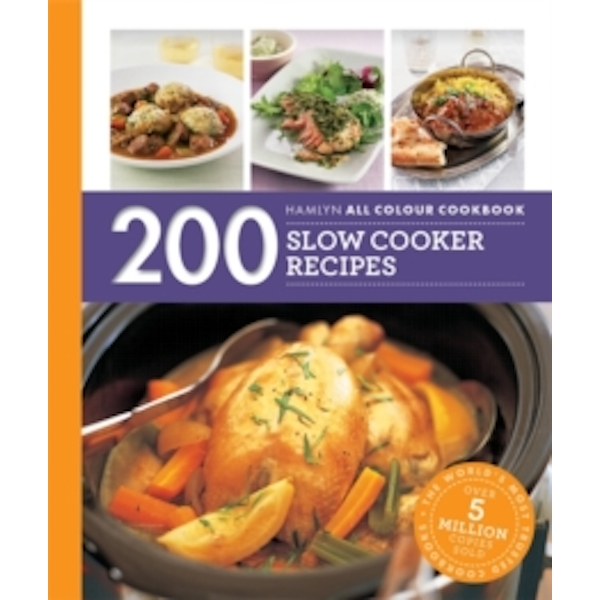 Hamlyn All Colour Cookery: 200 Slow Cooker Recipes : Hamlyn All Colour Cookbook
