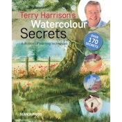 Terry Harrison's Watercolour Secrets : A Lifetime of Painting Techniques