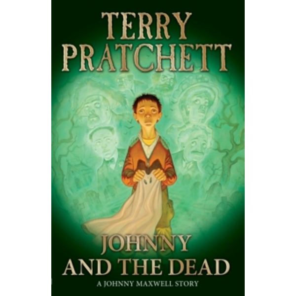 Johnny and the Dead by Terry Pratchett (Paperback, 2004)