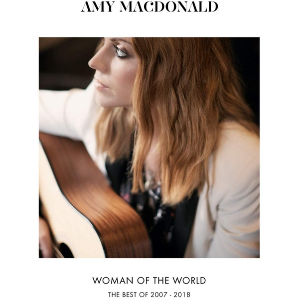 Amy Macdonald - Woman Of The World: The Best Of 2007 – 2018 CD