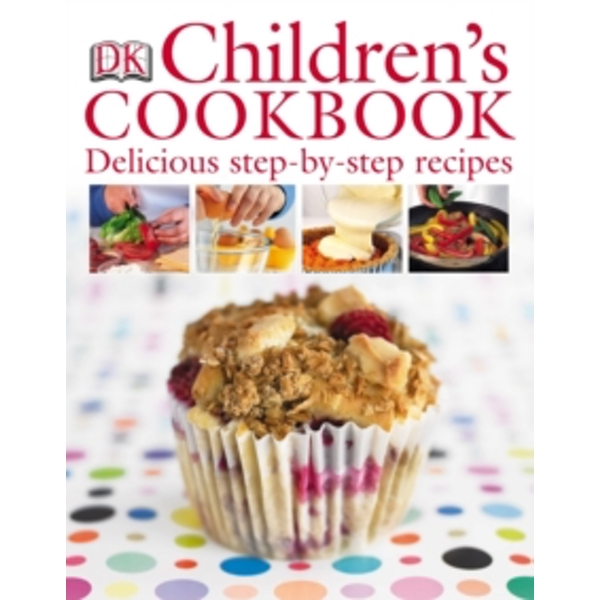 Children's Cookbook : Delicious Step-by-Step Recipes