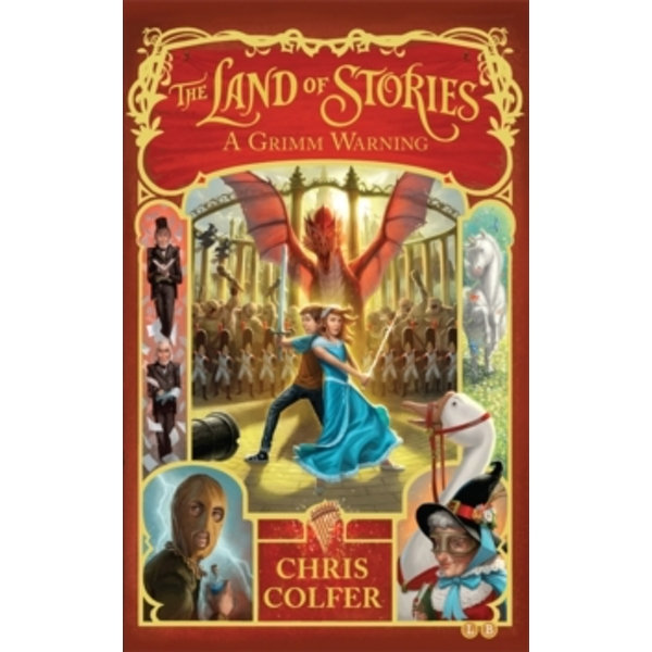 The Land of Stories: A Grimm Warning : Book 3