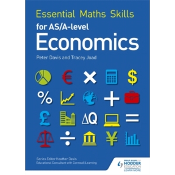 Essential Maths Skills for AS/A Level Economics by Tracey Joad, Peter Davis (Paperback, 2016)