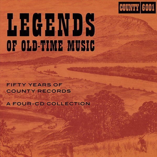 Legends Of Old Time Music -  Fifty Years Of County Records CD