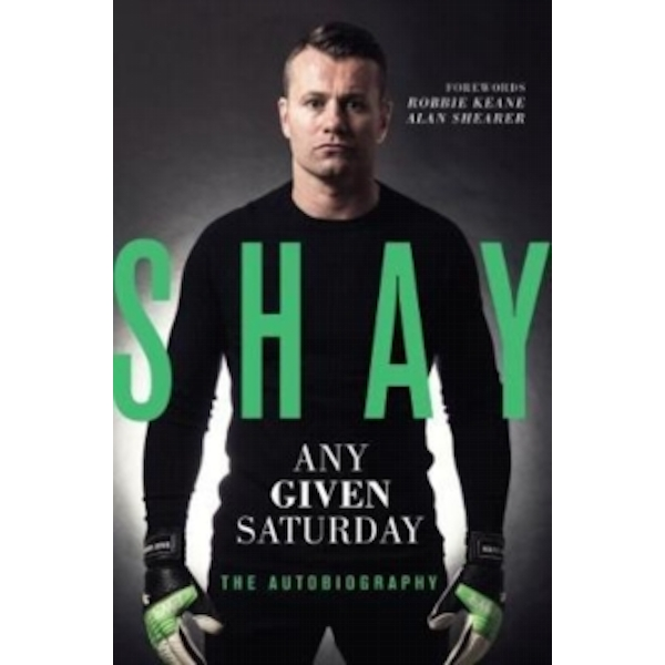 Shay: Any Given Saturday : The Autobiography