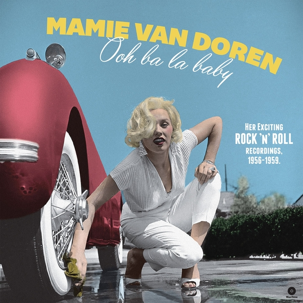 Mamie Van Doren - Ooh Ba La Baby - Her Exciting Rock N Roll Recordings. 1956-1959 Vinyl