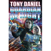 Guardian of Night by Tony Daniel (Book, 2013)