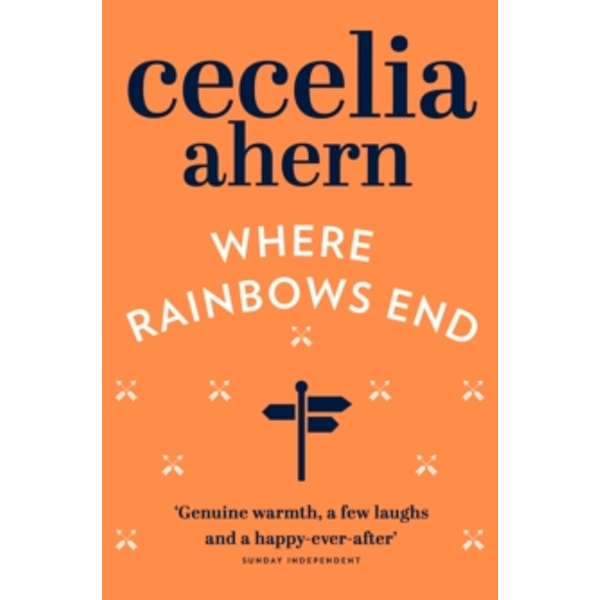 Where Rainbows End by Cecelia Ahern (Paperback, 2007)