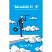 Treasure Hunt: Follow Your Inner Clues to Find True Success by Rizwan Virk (Paperback, 2017)
