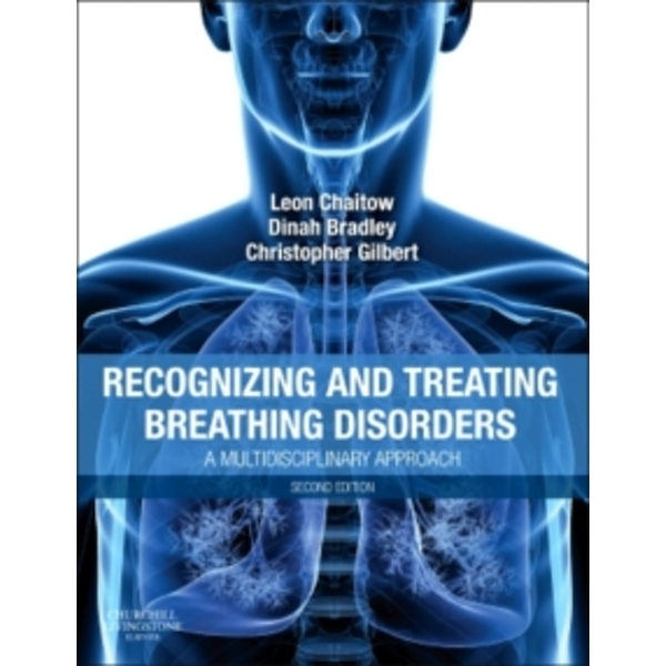 Recognizing and Treating Breathing Disorders : A Multidisciplinary Approach