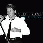 Robert Palmer - At The BBC CD
