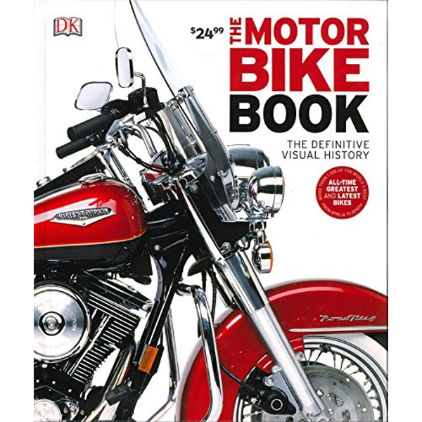 The Motorbike Book by DK (Hardback, 2012)